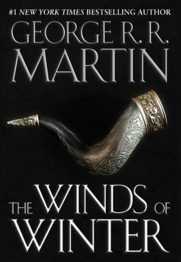 George R.R. Martin's Sixth Novel 'Winds of Winter' Releasing Soon?